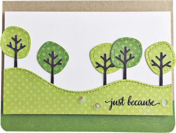 Just Because Trees Card