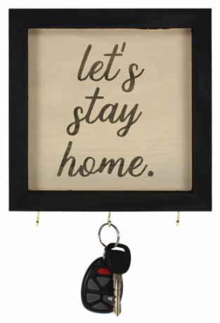 Let's Stay Home Key Holder