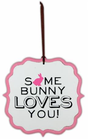 Some Bunny Loves You Sign
