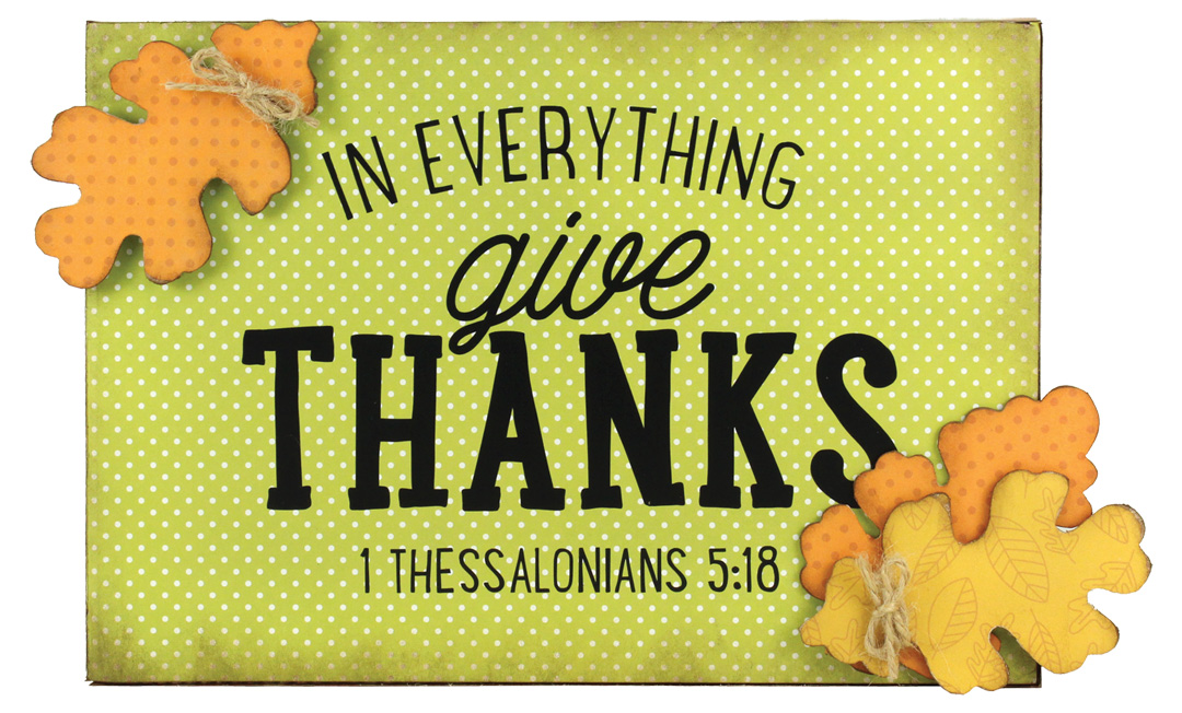 In Everything Give Thanks Wall Plaque Crafts Direct